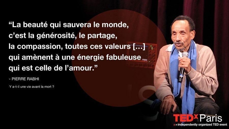 Pierre Rabhi : Onze pensées pleines de sagesse pour sauver la planète Tedxparis-citation-pierrerabhi-1024x576-900x506